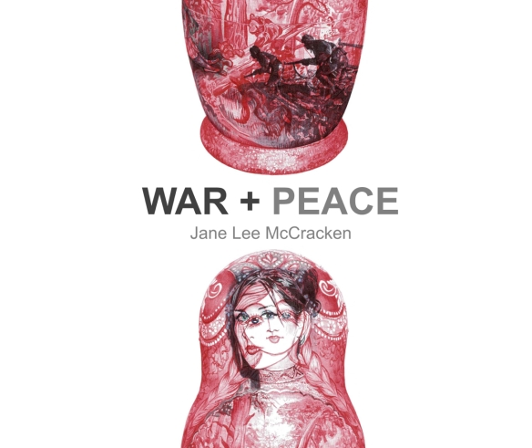 'War + Peace', Selected Biro Drawings 2008 - 2014 by Jane Lee McCracken, Front Cover